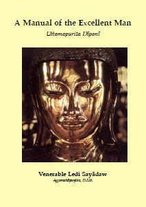 A Manual of the Excellent Man by Ledi Sayadaw