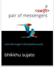 A swift pair of messengers by Bhikkhu Sujato