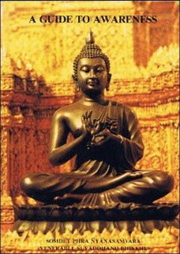 A Guide to Awareness – Dhamma Talks on the Foundations of Mindfulness