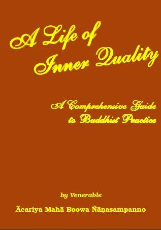 Life of inner Quality by Maha Boowa