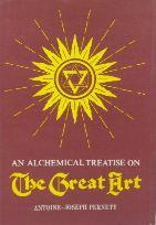 A TREATISE ON The Great Art – A SYSTEM OF PHYSICS ACCORDING TO HERMETIC PHILOSOPHY AND THEORY AND PRACTICE OF THE MAGISTERIUM.