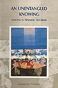 An Unentangled Knowing Lesson in training the mind free ebook on Buddhism