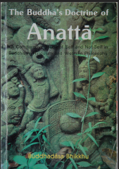 THE BUDDHA'S DOCTRINE OF ANATTA