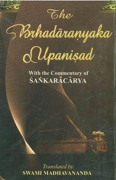 Brihadaranyaka Upanishad With commentary of Sri Sankaracharya