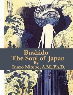 Bushido the Soul of Japan by Nitobe Inazo