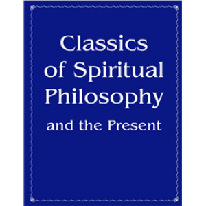 Classics of Spiritual Philosophy and the Present