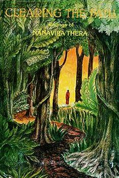 Clearing the Path – Nanavira Thera's Notes on Dhamma (1960–1965)