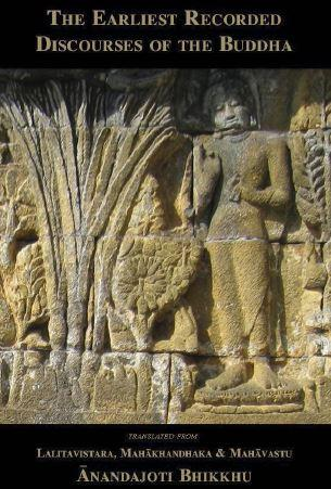 The Earliest Recorded Discourses of the Buddha