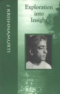 Exploration into Insight J Krishnamurti PDF ebook