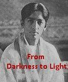 From Darkness To Light Krishnamurti free ebook