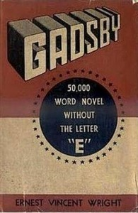 Gadsby by Ernest Vincent Wright book with no e lipogram