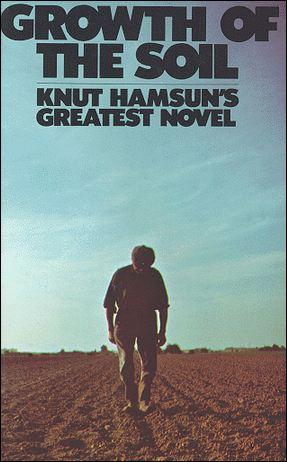Growth of the Soil by Knut Hamsun