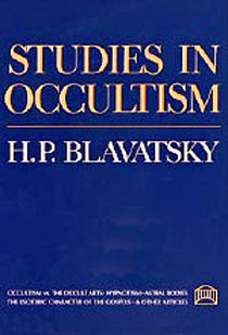 Studies in Occultism by H. P. Blavatsky