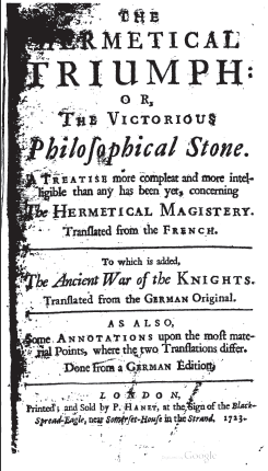 The Hermetical Triumph: or, The Victorious Philosophical Stone