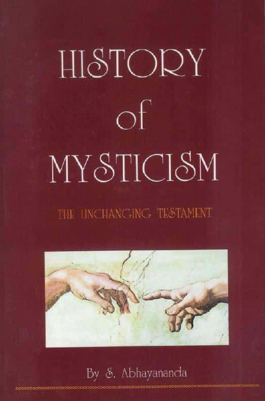 History of Mysticism – The Unchanging Testament