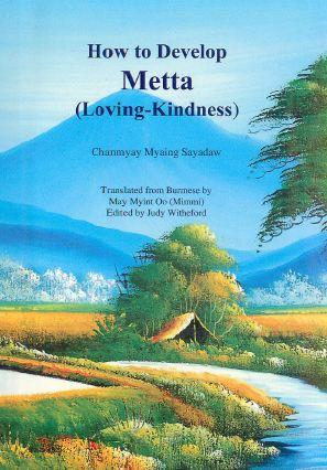 How to Develop Metta – Loving Kindness