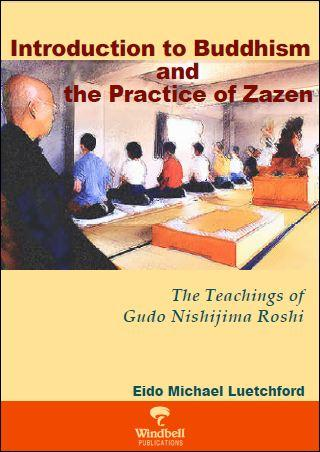Introduction to Buddhism and the Practice of Zazen