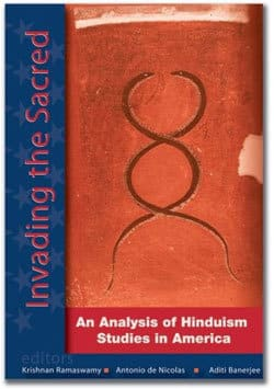 Invading the Sacred – An Analysis of Hinduism Studies in America