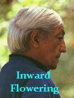Inward Flowering by Jiddu Krishnamurti