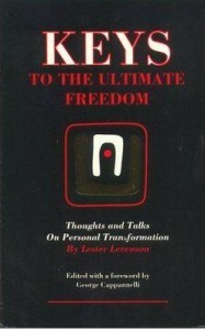 KEYS TO THE ULTIMATE FREEDOM Thoughts and Talks on Personal Transformation