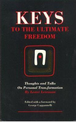 Keys to the Ultimate Freedom – Thoughts and Talks on Personal Transformation