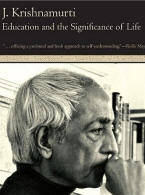 Krishnamurti Education and the Significance of life