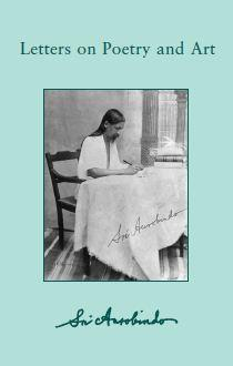 Sri Aurobindo VOL 27 Letters on Poetry and Art