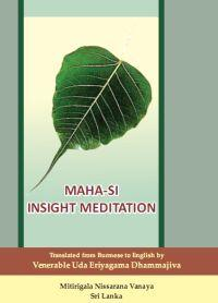 Insight Meditation by Mahasi Sayadaw