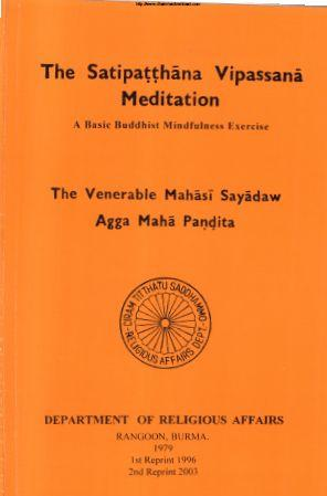 The Satipatthana Vipassana Meditation
