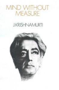 Mind Without Measure Krishnamurti free pdf ebook
