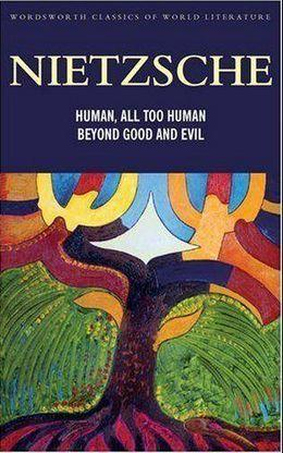 Human, All Too Human – A Book for Free Spirits – Nietzsche