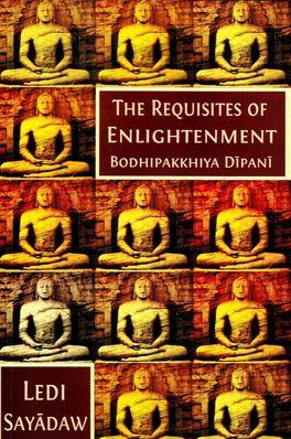The Requisities of Enlightenment