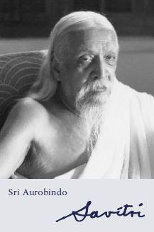 Sri Aurobindo VOL 33-34 Savitri – A Legend and a Symbol