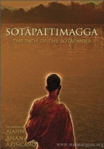 Sotapattimagga - The Path of the Sotapanna