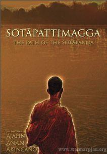 Sotapattimagga – The Path of the Sotapanna