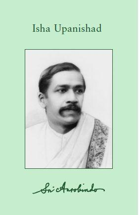 Sri Aurobindo VOL 17 – Isha Upanishad