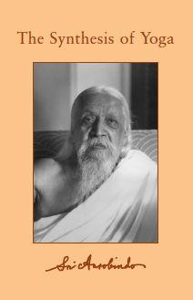 Sri Aurobindo Vol 23- 24 The Synthesis of Yoga