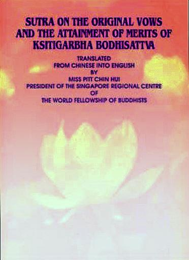 Sutra on the Original Vows & the Attainment of Merits of Ksitigarbha Bodhisatta