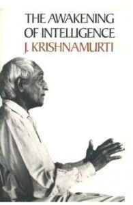 The Awakening Of Intelligence j krishnamurti