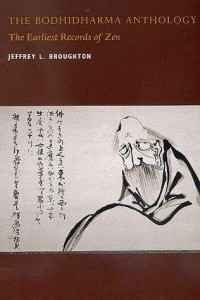 The Bodhidharma Anthology Earliest Records of Zen Buddhism ebook
