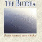 The Buddha – The Social-Revolutionary Potential of Buddhism