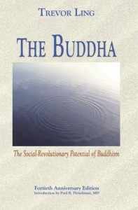 The Buddha - The Social-Revolutionary Potential of Buddhism