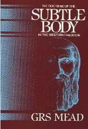 The Doctrine of The Subtle Body in Western Tradition