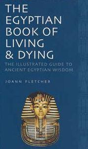 The Egyptian Book of Living & Dying Free Ebook