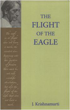 The Flight of the Eagle by Krishnamurti