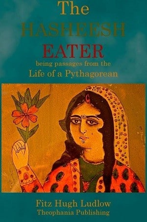 The Hasheesh Eater – Being the Passage from the Life of a Pythagorean