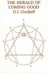 The Herald of Coming Good by G. I. Gurdjieff