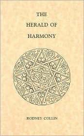 The Herald of Harmony by Rodney Collin