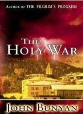 The Holy War by John Bunyan
