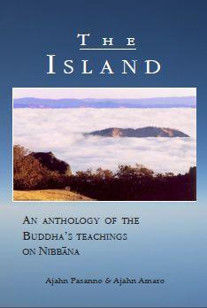 The Island – An Anthology of the Buddha's Teachings on Nibbana